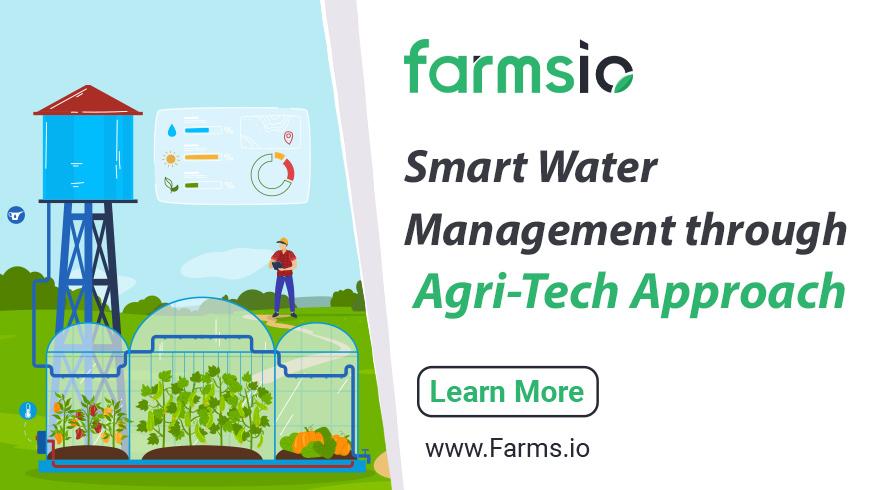 Smart Water Management through Agri-Tech Approach